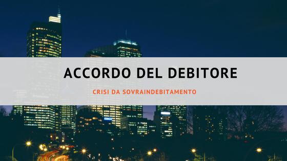 Accordo del debitore