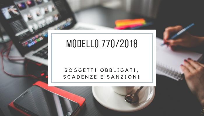 Modello 770/2018 - Soggetti obbligati, scadenze e sanzioni