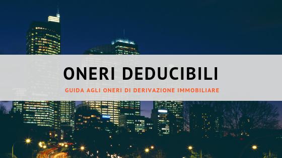Oneri deducibili di derivazione immobiliare