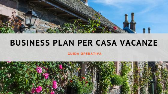 Business plan per la casa vacanze
