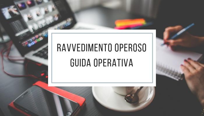 Ravvedimento operoso - guida operativa