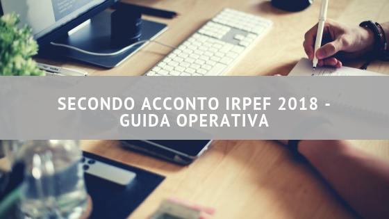 Secondo acconto irpef 2018 - guida operativa