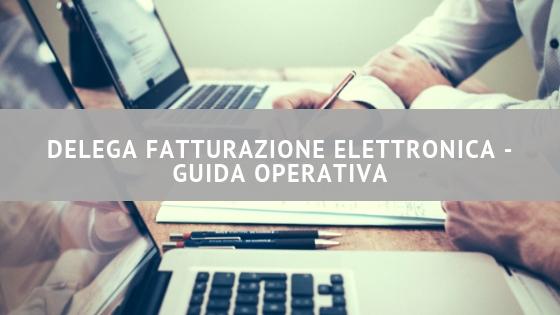 Delega fatturazione elettronica - guida operativa