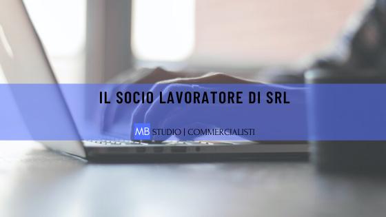 Socio Lavoratore di SRL