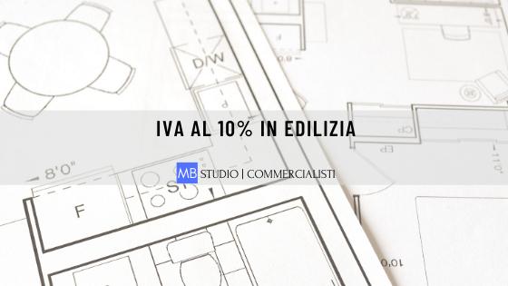 Iva in edilizia al 10%