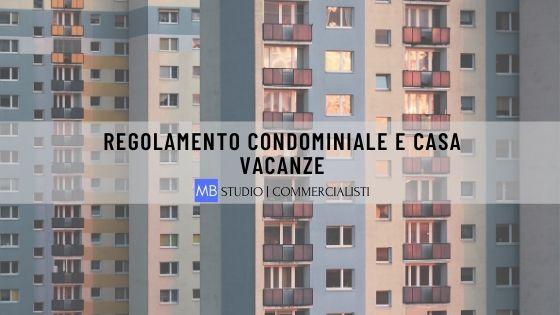 Regolamento condominiale e casa vacanze